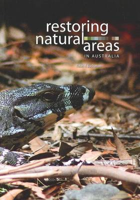 Restoring Natural Areas in Australia [catalogue Nr B722]