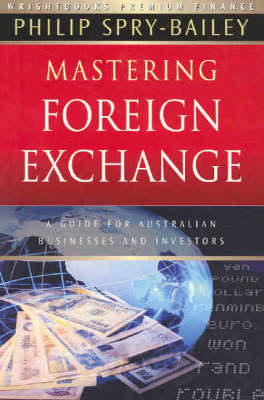 Mastering Foreign Exchange: A Guide for Australian Businesses and Investors