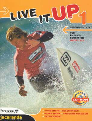 Live it Up 1: VCE Physical Education: Units 1 & 2
