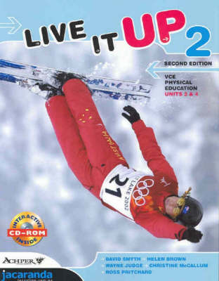 Live it Up 2: Physical Education: Units 3 & 4