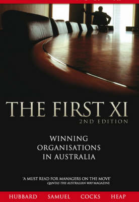 First Xi: Winning Organisations of Australia