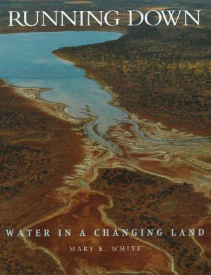 Running Down: Water in a Changing Land