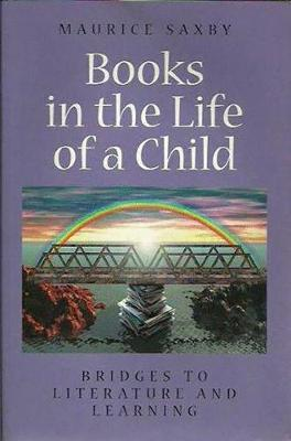 Bridges to Literacy: Books in the Life of a Child