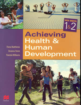 Achieving Health and Human Development: Vce Units 1 and 2