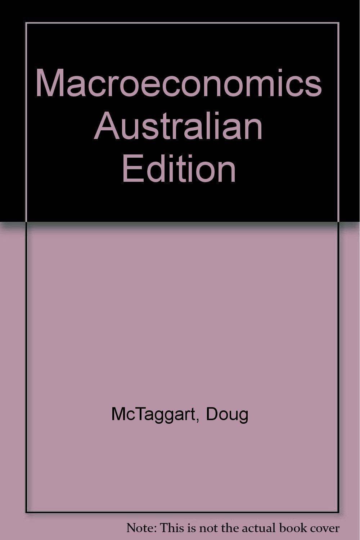 Macroeconomics Australian Edition
