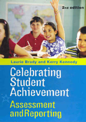 Celebrating Student Achievement: Assessment and Reporting
