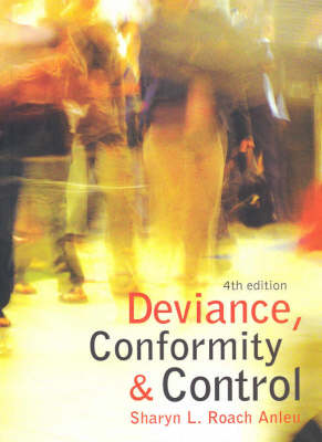Deviance, Conformity and Control