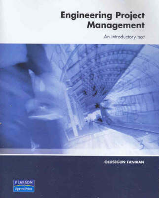 Engineering Project Management: An Introductory Text