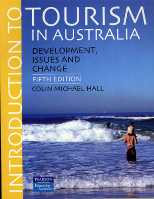 Introduction to Tourism in Australia: development, issues and change