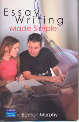 Essay Writing Made Simple (Pearson Original Edition)