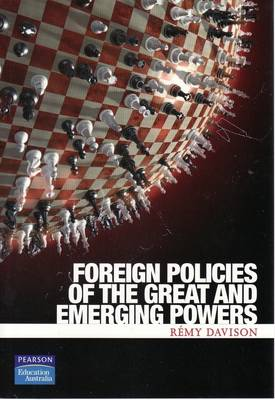 Foreign Policies Of The Great And Emerging Powers