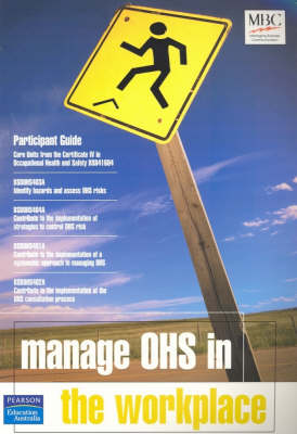 Manage OHS in the Workplace: Participant Guide
