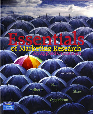 Essentials of Marketing Research: An applied orientation