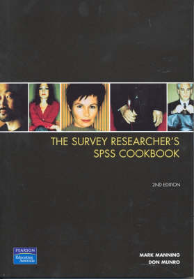 The Survey Researcher's SPSS Cookbook (Pearson Original Edition)