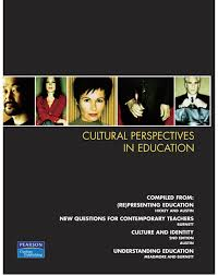 Cultural Perspectives In Education (Custom Edition)