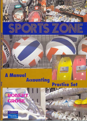 Sports Zone: A manual accounting practice set