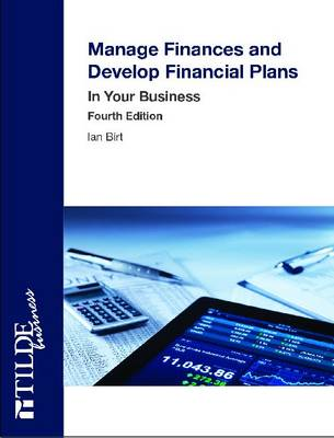 Manage Finances and Develop Financial Plans: In Your Business
