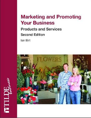 Marketing and Promoting Your Business: Products and Services