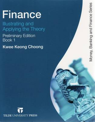 Advanced Finance: Illustrating and Applying the Theory, First Ed