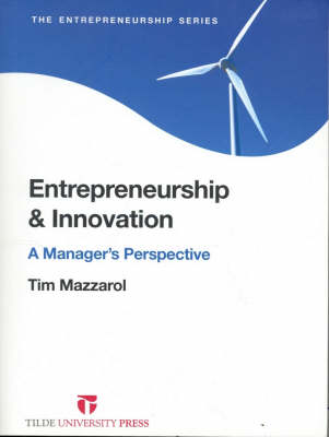 Entrepeneurship and Innovation: A Manager's Perspective