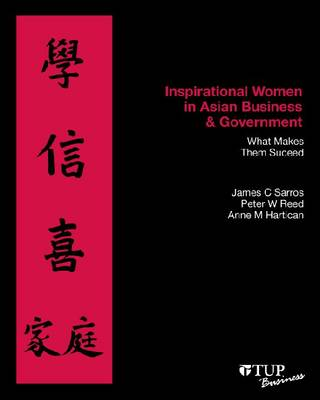 Inspirational Women in Asian Business & Government: What Makes Them Succeed