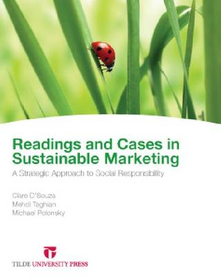 Cases & Readings in Sustainable Marketing: A Strategic Approach to Social Responsibility