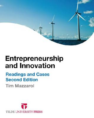Entrepreneurship and Innovation: Readings and Cases