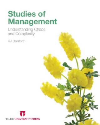 Studies of Management: Understanding Chaos and Complexity