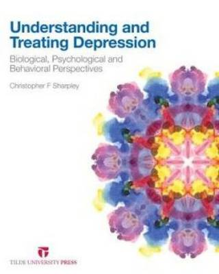 Understanding and Treating Depression: Biological, Psychological and Behavioral Perspectives