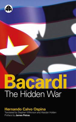 Bacardi: The Hidden War