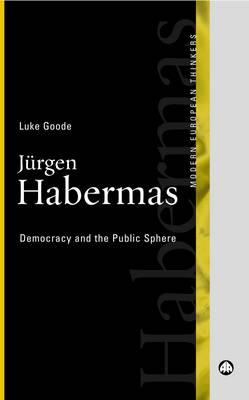 Jurgen Habermas: Democracy and the Public Sphere