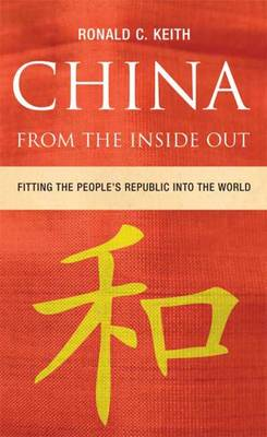 China From the Inside Out: Fitting the People's Republic into the World