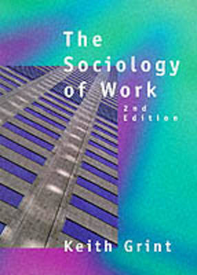 The Sociology of Work: An Introduction