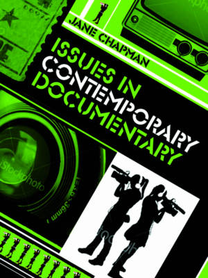 Issues in Contemporary Documentary