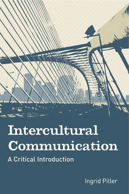 Intercultural Communication: A Critical Introduction