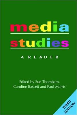 Media Studies: A Reader