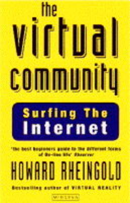 The Virtual Community: Finding Connection in a Computerised World