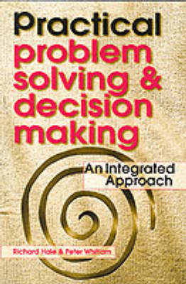 Practical Problem Solving and Decision Making