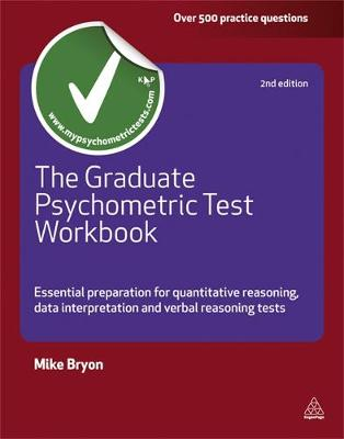 The Graduate Psychometric Test Workbook: Essential Preparation for Quantative Reasoning, Data Interpretation and Verbal Reasoning Tests