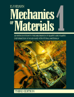 Mechanics of Materials: An Introduction to the Mechanics of Elastic and Plastic Deformation of Solids and Structural Materials: v. 1