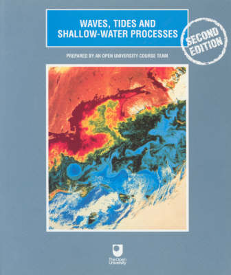 Waves, Tides and Shallow-water Processes