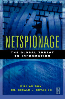 Netspionage: The Global Threat to Information