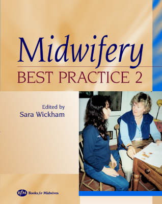 Midwifery: Best Practice Volume 2