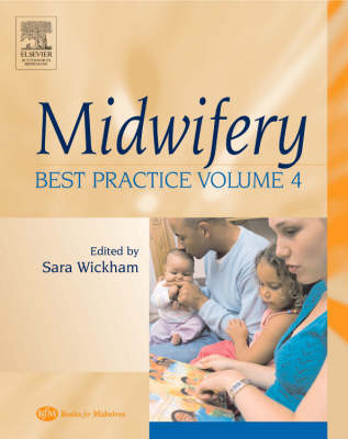 Midwifery: Best Practice Volume 4