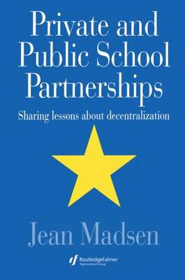 Private and Public School Partnerships: Sharing Lessons About Decentralisation