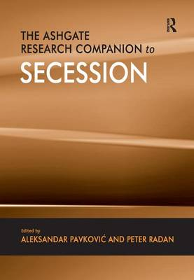 The Ashgate Research Companion to Secession