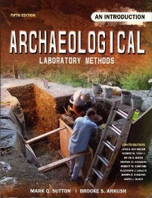Archaeological Laboratory Manual Methods: An Introduction