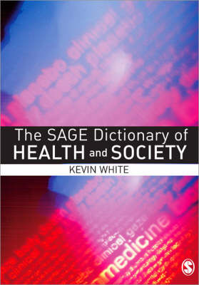 The Sage Dictionary of Health and Society