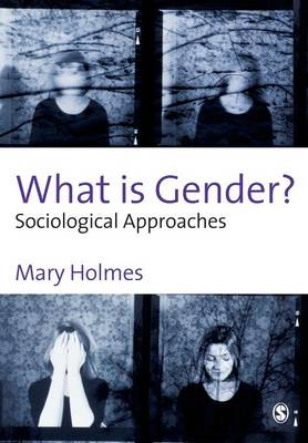 What is Gender?: Sociological Approaches