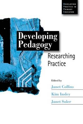Developing Pedagogy: Researching Practice